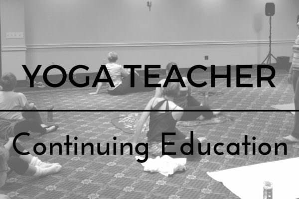 Yoga Teacher Continuing Education