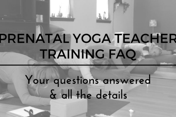 Details, Prenatal Yoga Teacher Training
