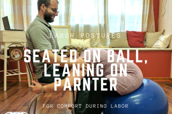 Seated Labor Posture with the Comfort of a Partner