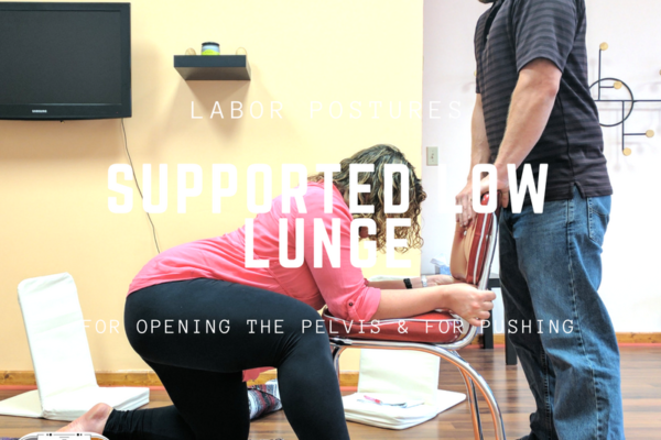 Help Open your Pelvis in Labor with Kneeling and Lunges